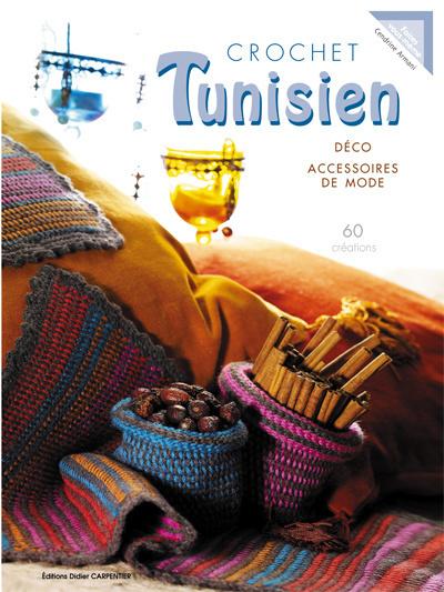 CROCHET TUNISIEN - DECO ET ACCESSOIRES DE MODE