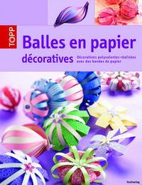 BALLES EN PAPIER DECORATIVES
