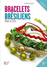 BRACELETS BRESILIENS POUR LA FETE
