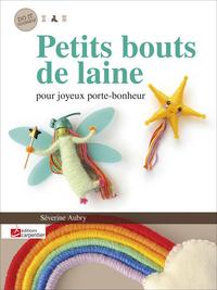 PETITS BOUTS DE LAINE POUR JOYEUX PORTE BONHEUR