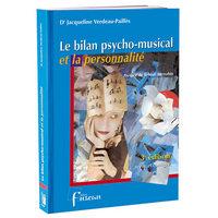 LE BILAN PSYCHO-MUSICAL ET LA PERSONNALITE