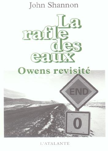 LA RAFLE DES EAUX OWENS REVISITE