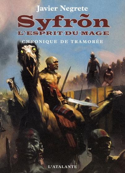 SYFRON L ESPRIT DU MAGE CHRONIQUE DE TRAMOREE2