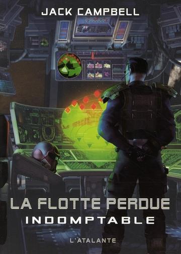 LA FLOTTE PERDUE 1 INDOMPTABLE