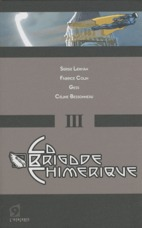 LA BRIGADE CHIMERIQUE - VOLUME 03