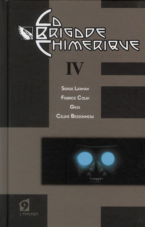 LA BRIGADE CHIMERIQUE - VOLUME 04