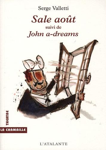 SUIVI DE JOHN A-DREAMS - SALE AOUT