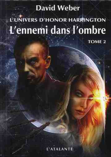 L ENNEMI DANS L OMBRE 2 L UNIVERS D HONOR HARRINGTON