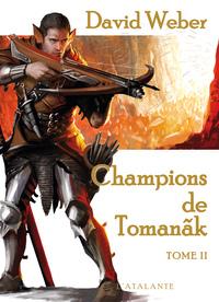 CHAMPIONS DE TOMANAK TOME 2