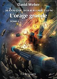 L'ORAGE GRONDE HONOR HARRINGTON T2