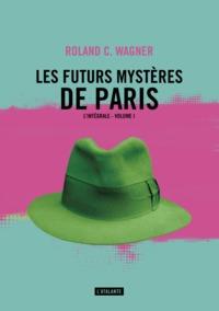 LES FUTURS MYSTERES DE PARIS TOME 1