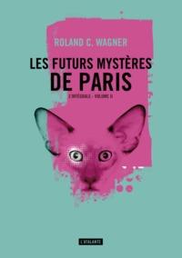 LES FUTURS MYSTERES DE PARIS TOME 2