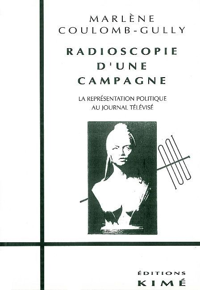 RADIOSCOPIE D'UNE CAMPAGNE