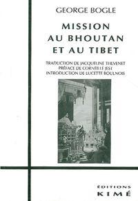 MISSION AU BHOUTAN ET AU TIBET