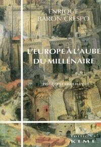 L' EUROPE A L'AUBE DU MILLENAIRE