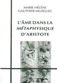 L' AME DANS LA METAPHYSIQUE D'ARISTOTE