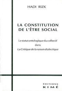 LA CONSTITUTION DE L'ETRE SOCIAL