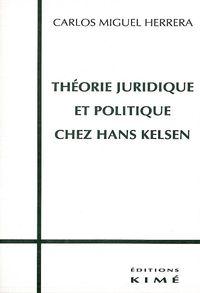THEORIE JURIDIQUE ET POLITIQUE CHEZ KELSEN