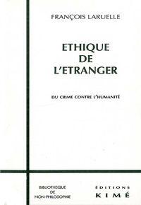 ETHIQUE DE L'ETRANGER