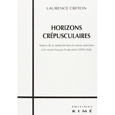 HORIZONS CREPUSCULAIRES