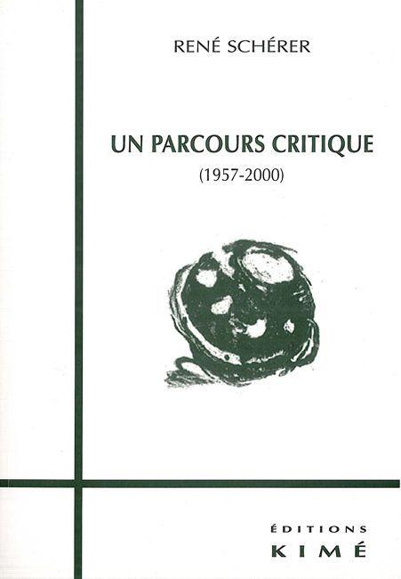 UN PARCOURS CRITIQUE (1957-2000)