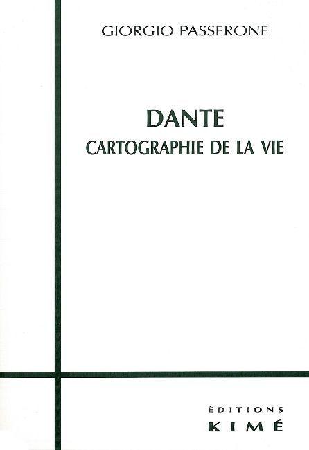 DANTE,CARTOGRAPHIE DE LA VIE