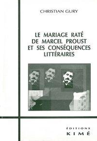 LE MARIAGE RATE DE MARCEL PROUST