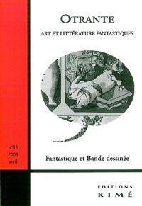 OTRANTE N 13 - FANTASTIQUE ET BANDE DESSINEE