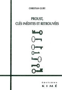 PROUST-CLES INEDITES ET RETROUVEES