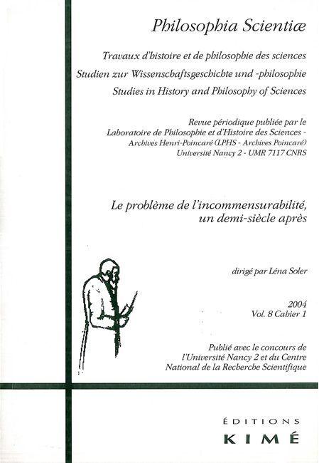 PHILOSOPHIA SCIENTIAE T. 8 / 1 2004 - L'INCOMMENSURABILITE DES THEORIES