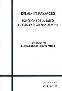 RELAIS ET PASSAGES - LA RADIO A LA CROISEE DES MODES D'EXPRES