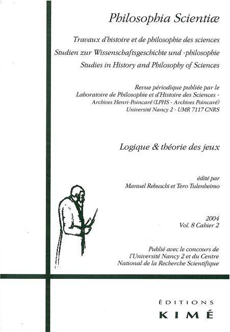 PHILOSOPHIA SCIENTIAE V.8 / 2 (2004)LOGIQUE / THEORIE JEUX - LOGIQUE ET THEORIE DES JEUX
