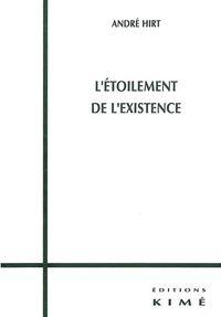 L' ETOILEMENT DE L'EXISTENCE