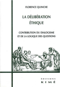 LA DELIBERATION ETHIQUE - CONTRIBUTION DU DIALOGUISME ET LA LOGIQU