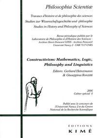 PHILOSOPHIA SCIENTIAE CAHIER SPECIAL 6 2006 - CONSTRUCTIVISM.MATHEMATICS,LOGIC,PHILOSO