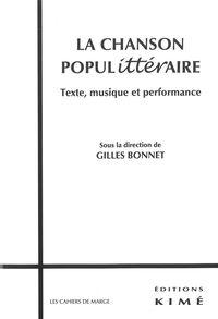 LA CHANSON POPULITTERAIRE - TEXTE,MUSIQUE ET PERFORMANCE