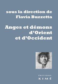 ANGES ET DEMONS D'ORIENT ET D'OCCIDENT