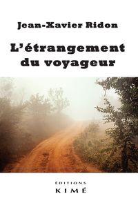 L' ETRANGEMENT DU VOYAGEUR
