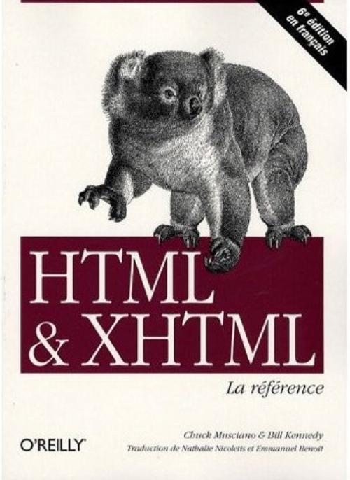 HTML ET XHTML : LA REFERENCE - 6E EDITION