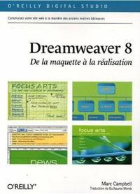 DREAMWEAVER 8 : DE LA MAQUETTE A LA REALISATION