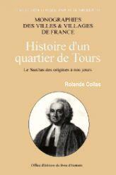 SANITAS (LE) HISTOIRE D'UN QUARTIER DE TOURS DES ORIGINES A NOS JOURS