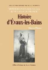 EVAUX-LES-BAINS (HISTOIRE DE)
