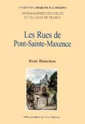 PONT SAINTE MAXENCE (LES RUES DE)