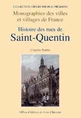 SAINT QUENTIN HISTOIRES DES RUES DE