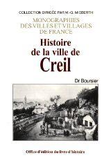 CREIL (HISTOIRE DE LA VILLE DE)