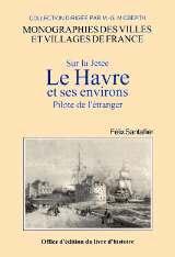 LE HAVRE (SUR LA JETEE. PILOTE DE L'ETRANGER)