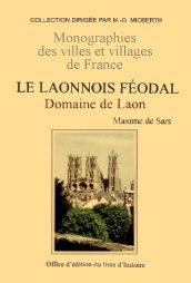 LAONNOIS (LE) FEODAL - TOME I
