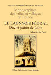 LAONNOIS (LE) FEODAL - TOME II