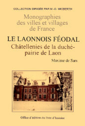 LAONNOIS (LE) FEODAL - TOME III