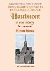 HAUTMONT  ET SON ABBAYE. LA COMMUNE